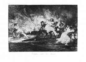 the disasters of war francisco goya they escape among the flames