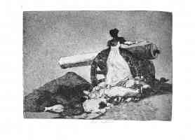 the disasters of war francisco goya what courage